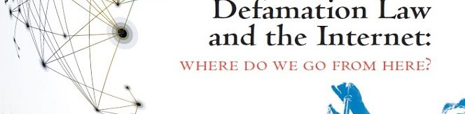 LCO conference Defamation Law and the Internet: Where do we go from here?