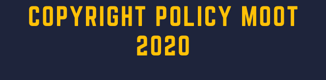 Copyright Policy Moot 2020