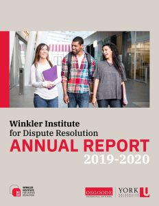 Winkler Institute for Dispute Resolution Annual Report 2019-2020 Cover