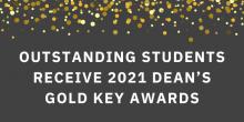 2021 Dean's Gold Key Awards